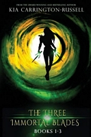 The Three Immortal Blades, Books 1-3