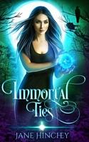 Immortal Ties / Born in Fire