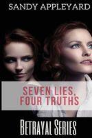 Seven Lies, Four Truths