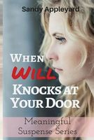 When Will Knocks at Your Door