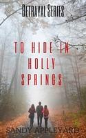 To Hide in Holly Springs