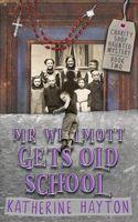Mr. Wilmott Gets Old School