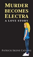 Murder Becomes Electra