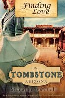 Finding Love in Tombstone, Arizona