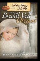 Finding Love in Bridal Veil, Oregon