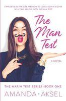 The Man Test (The Marin Test Series) (Volume 1)