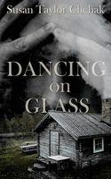 Dancing on Glass