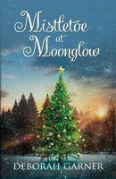 Mistletoe at Moonglow