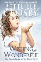 Wishing for Wonderful