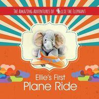 Ellie's First Plane Ride