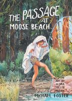 The Passage At Moose Beach
