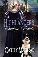The Highlander's Outlaw Bride