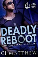 Deadly Reboot