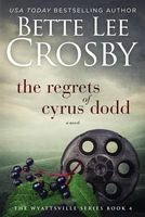 Regrets of Cyrus Dodd