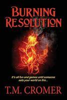Burning Resolution