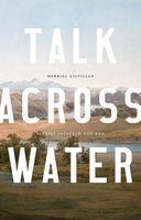 Talk across Water