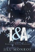 T & A