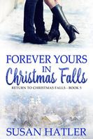 Forever Yours in Christmas Falls / The Christmas Compromise