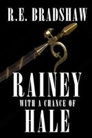 Rainey With A Chance of Hale