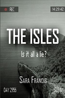 The Isles: Is It All a Lie?