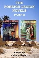 The Foreign Legion Novels Part B: Paper Prison & The Uniform of Glory