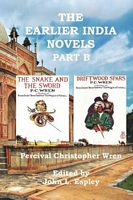 The Earlier India Novels Part B