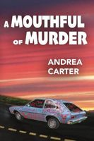 A Mouthful of Murder