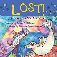 Lost! a Caribbean Sea Adventure