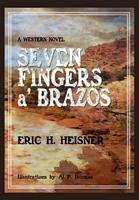 Seven Fingers 'a Brazos