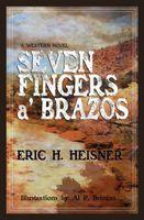Seven Fingers a' Brazos