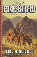 Along to Presidio