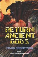 Return of the Ancient Gods