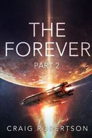 The Forever, Part 2