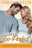 Her Too-Perfect Boss