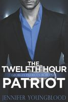 The Twelfth Hour Patriot