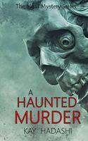 A Haunted Murder