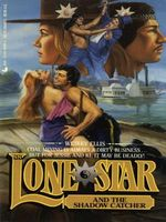Lone Star and the Shadow Catcher