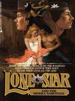 Lone Star and the Sierra Sabotage