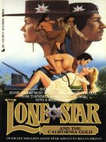Lone Star and the California Gold