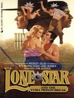 Lone Star and the Yuma Prison Break