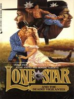 Lone Star and the Deadly Vigilantes