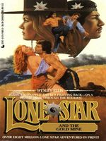 Lone Star and the Gold Mine