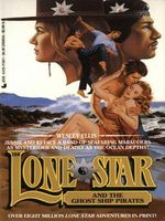Lone Star and the Ghost Ship Pirates