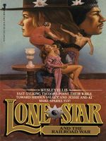 Lone Star and the Railroad War