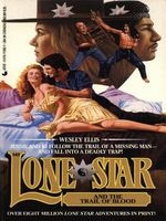 Lone Star and the Trail of Blood