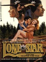 Lonestar and the Trapper Turf War