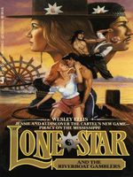 Lone Star and the Riverboat Gamblers