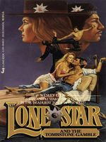 Lone Star and the Tombstone Gamble