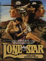Lone Star and the Mission War