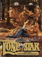 Lone Star and the Cheyenne Trackdown